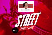 DJ AfroNaija Street Vibes Mix Vol 1