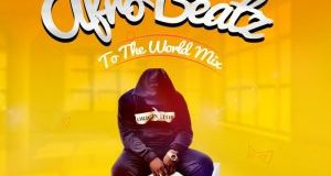 dj-baddo-trending-mix-afro-beatz-to-the-world-mix