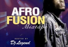 DJ Legend Afro Fusion Mixtape