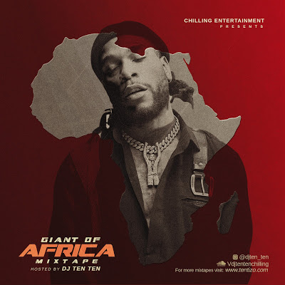 DJ Ten Ten Giant Of Africa Mix
