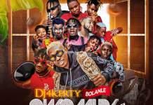 DJ 4kerty Bolanle Owomida Mix Ft Zlatan Bode Blaq Naira Marley mixtape download