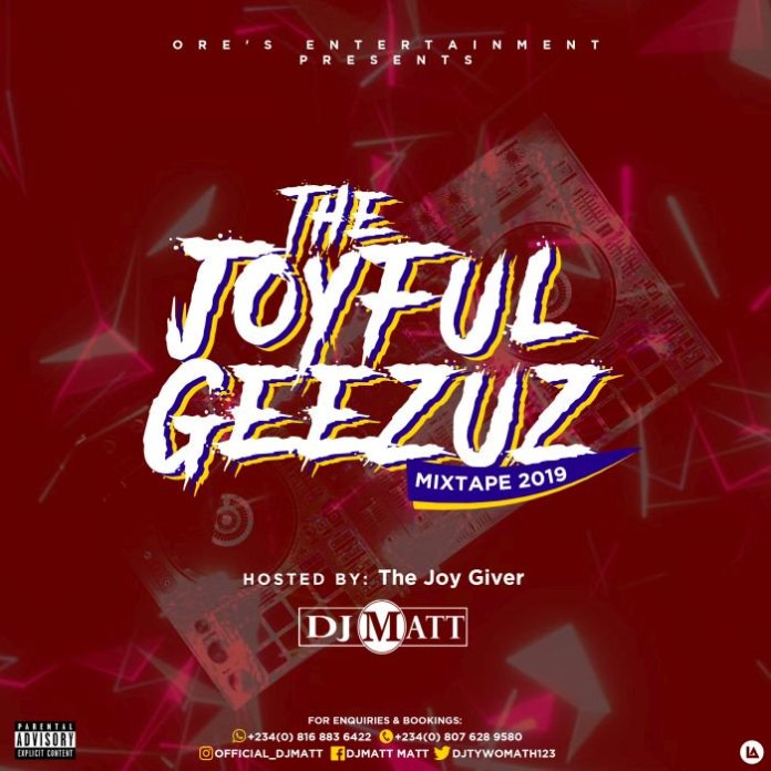 DJ Matt The Joyful Geezuz Mix Mixtape Mp3 Download