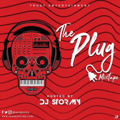 DJ Stormy The Plug Mix Mixtape Mp3 Download