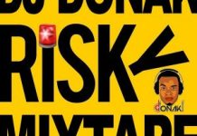 dj donak risky mixtape mix download ft davido