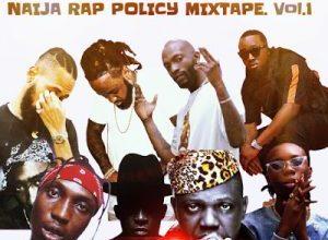 naija-rap-policy-mixtape-vol-1-download