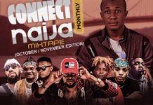 dj gambit connect naija monthly mixtape october november edition