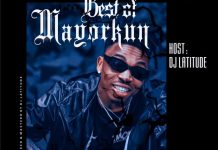 dj latitude best of mayorkun dj mix