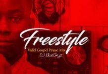 dj blueskyz freestyle valid gospel praise mixtape download