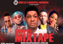 Gospel Mixtape 2019 Mp3 Download