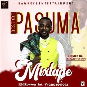 Best Of Pasuma DJ Mix Mixtape Mp3 Download