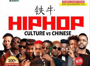 Download DJ Nwa Abakaliki Latest Mix 2020 2019 2018, Download DJ Nwabakaliki Culture Vs Chinese Mix