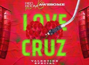 DJ Awesome Naija Love Cruz Valentine Special Mix Mp3 Download