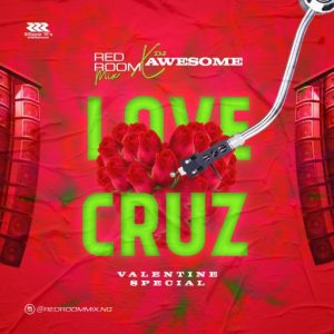DJ Awesome Naija Love Cruz Valentine Special Mix Mp3 Download
