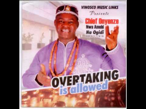 Best Of Chief Onyenze Nwa Amobi Songs Mp3 Download Mixtape DJ Mix