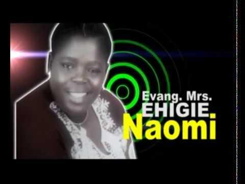 Best Of Sister Naomi Ehigie DJ Mix Mixtape - Sis Naomi Ehigie Songs Download