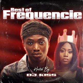 DJ Kiss Best Of Frequencie Mixtape DJ Mix Mp3 Download