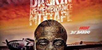 DJ Baddo 10 Years Dagrin Remebrance Mixtape - DJ Baddo Best Of Dagrin Mix