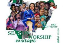 DJ Vector Season of Worship Mix Songs Mp3 Download 2020