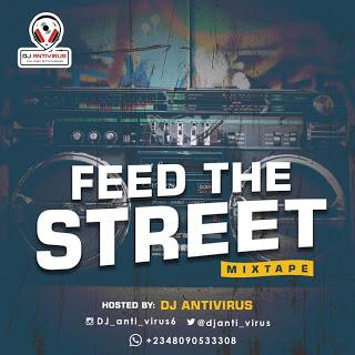 DJ AntiVirus Feed The Street Mixtape