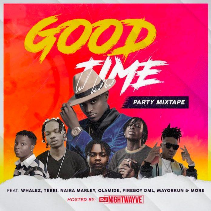 DJ Nightwayve Good Time Party Mixtape