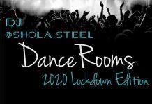 DJ Shola Steel Dancerooms 2020 Lockdown Edition