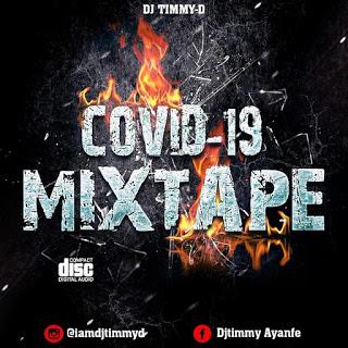 DJ Timmy D COVID 19 Mixtape