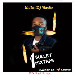 DJ Bastic 1 Bullet Mixtape
