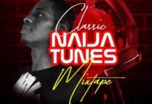 DJ Nesco Classic Naija Tunes Mixtape