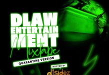 DJ Sidez DLaw Entertainment Mixtape Quarantine Version