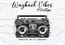 DJ Davisy Wayback Vibes Mix