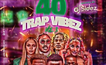 DJ Sidez Unusual 40 Trap Vibez Vol 3