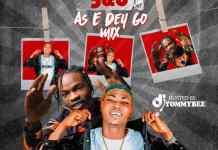 DJ YommyBee 5&6 As E Dey Go Mix