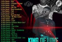 DJ Lamszxy x Kizz Daniel King Of Love Mix 2020