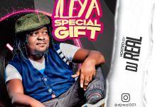 DJ Real Ileya Special Gift Mix