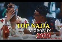 DJ Blaze Top Naija Video Mix 2020