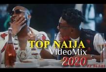 DJ Blaze Top Naija Video Mix 2020