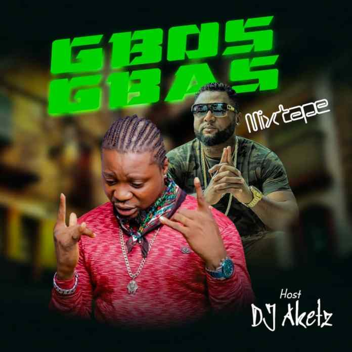 DJ Aketz Gbas Gbos Mixtape