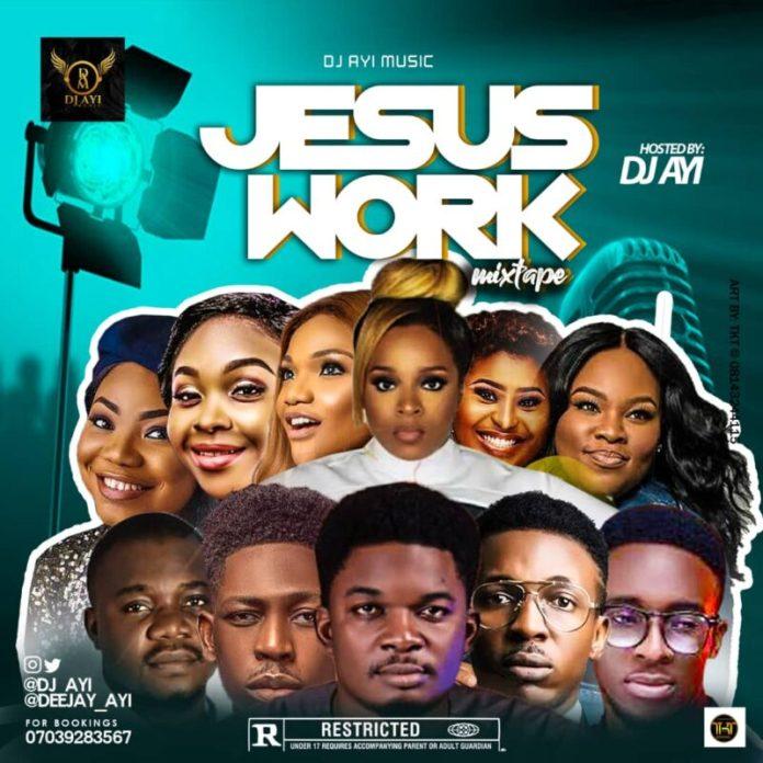 DJ Ayi Jesus Work Mix