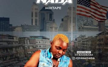 DJ BaseBaba Yankee 2 Naija Mixtape