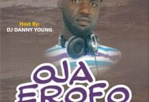 DJ Danny Young Oja Erofo Mixtape