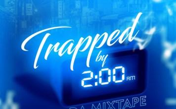 DJ Jahskey Trapped By 2am Da Mixtape