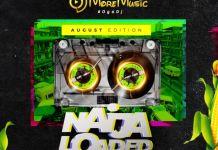 DJ MoreMusic Naijaloaded Monthly Mixtape August Edition 2020