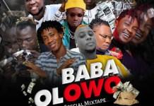 DJ Tinex Baba Olowo Special Mixtape