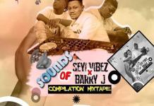 DJ Zardus Sounds Of Seyi Vibez x Barry Jhay Compilation Mixtape