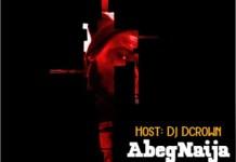 DJ DCrown AbegNaija Monthly Mix October 2020 Edition