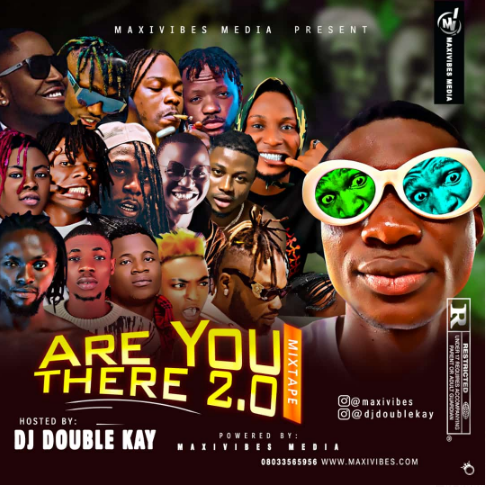DJ Double Kay Are You There Mixtape Vol 2