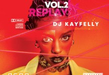 DJ KayFelly Replay Mixtape Vol 2