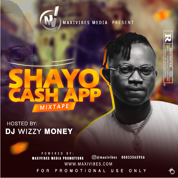 DJ Wizzy Money Shayo Cash App Mixtape