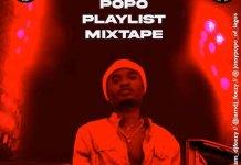 DJ Feezy Official Jossy Popo Playlist Mixtape