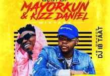 DJ IB Taat Best Of Mayorkun & Kizz Daniel Mixtape DJ Mix